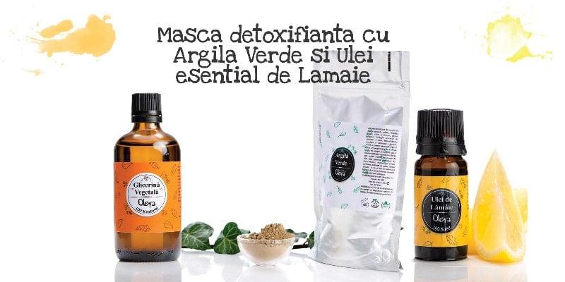 Masca detoxifianta cu Argila Verde si Ulei esential de Lamaie